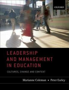 Leadership and Management in Education: Cultures, Change, and Context - cover