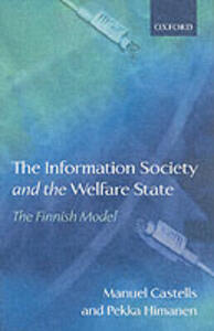 The Information Society and the Welfare State: The Finnish Model - Manuel Castells,Pekka Himanen - cover