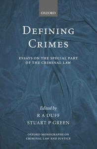 Defining Crimes: Essays on The Special Part of the Criminal Law - cover