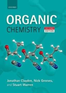 Organic Chemistry - Jonathan Clayden,Nick Greeves,Stuart Warren - cover
