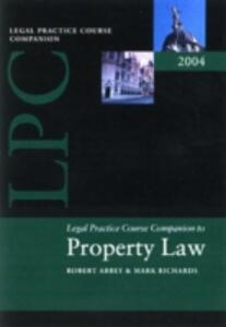 Companion to Property Law and Practice: A Guide to Assessment - Robert M. Abbey,Mark Richards - cover
