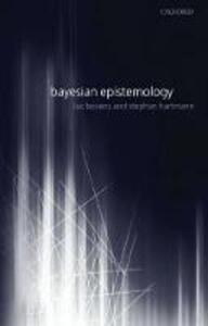 Bayesian Epistemology - Luc Bovens,Stephan Hartmann - cover