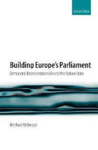 Building Europe's Parliament: Democratic Representation Beyond the Nation State - Berthold Rittberger - cover