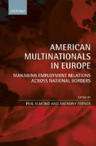 American Multinationals in Europe: Managing Employment Relations Across National Borders - cover