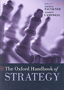 The Oxford Handbook of Strategy: A Strategy Overview and Competitive Strategy - cover