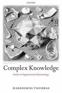 Complex Knowledge: Studies in Organizational Epistemology - Haridimos Tsoukas - cover
