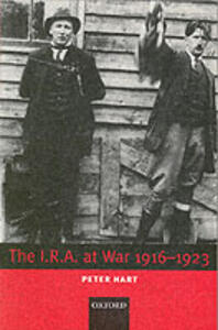 The I.R.A. at War 1916-1923 - Peter Hart - cover