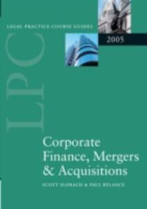 LPC Corporate Finance, Mergers and Acquisitions 2005 - Scott Slorach,Paul Rylance - cover