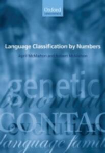 Language Classification by Numbers - April McMahon,Robert McMahon - cover