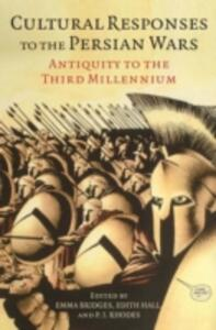 Cultural Responses to the Persian Wars: Antiquity to the Third Millennium - cover