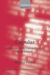 Copulas: Universals in the Categorization of the Lexicon - Regina Pustet - cover