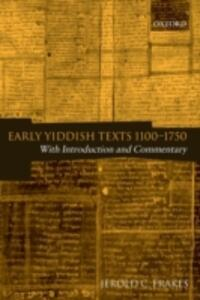 Early Yiddish Texts 1100-1750: With Introduction and Commentary - cover