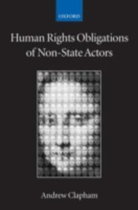 Human Rights Obligations of Non-State Actors - Andrew Clapham - cover