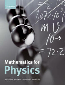 Mathematics for Physics - Michael M. Woolfson,Malcolm S. Woolfson - cover