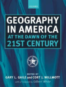 Geography in America at the Dawn of the 21st Century - cover