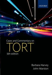 Cases and Commentary on Tort - Barbara Harvey,John Marston - cover