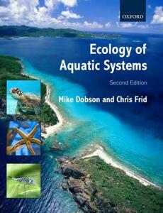 Ecology of Aquatic Systems - Michael Dobson,Chris Frid - cover