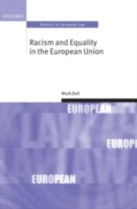 Racism and Equality in the European Union - Mark Bell - cover