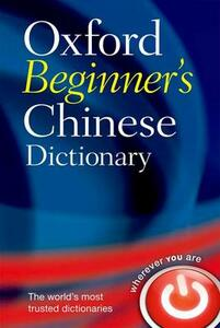 Oxford Beginner's Chinese Dictionary - Oxford Dictionaries - cover