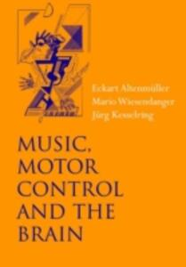 Music, Motor Control and the Brain - cover