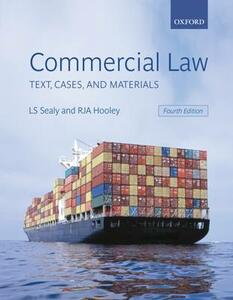 Commercial Law: Text, Cases, and Materials - L. S. Sealy,R. J. A. Hooley - cover