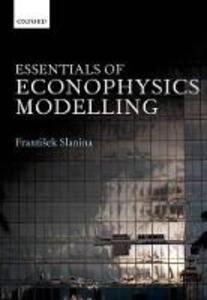 Essentials of Econophysics Modelling - Frantisek Slanina - cover
