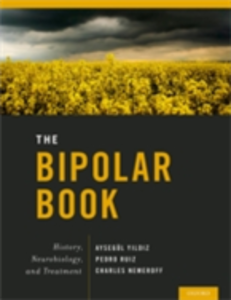 Ebook in inglese Bipolar Book: History, Neurobiology, and Treatment -, -