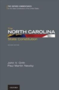 Foto Cover di North Carolina State Constitution, Ebook inglese di Paul M. Newby,John V. Orth, edito da Oxford University Press