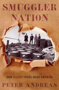 Ebook in inglese Smuggler Nation: How Illicit Trade Made America Andreas, Peter
