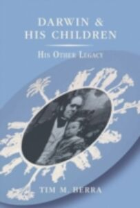 Ebook in inglese Darwin and His Children: His Other Legacy Berra, Tim M.
