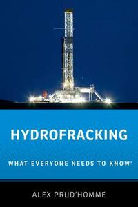 Hydrofracking: What Everyone Needs to Know (R) - Alex Prud'Homme - cover