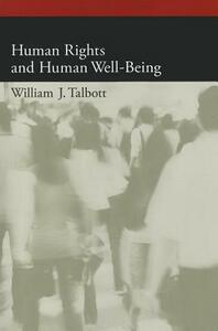 Human Rights and Human Well-Being - William J. Talbott - cover