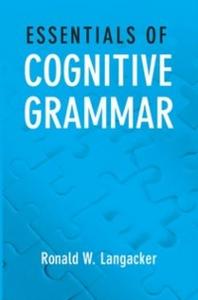 Ebook in inglese Essentials of Cognitive Grammar Langacker, Ronald W.