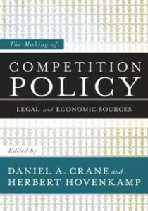 Ebook in inglese Making of Competition Policy: Legal and Economic Sources -, -