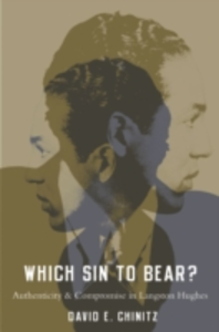 Ebook in inglese Which Sin to Bear?: Authenticity and Compromise in Langston Hughes Chinitz, David E.