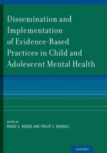 Foto Cover di Dissemination and Implementation of Evidence-Based Practices in Child and Adolescent Mental Health, Ebook inglese di  edito da Oxford University Press