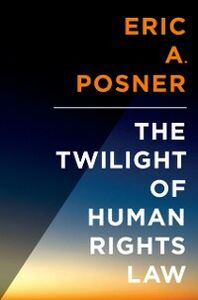 Ebook in inglese Twilight of Human Rights Law Posner, Eric