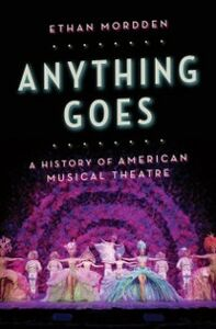 Ebook in inglese Anything Goes: A History of American Musical Theatre Mordden, Ethan