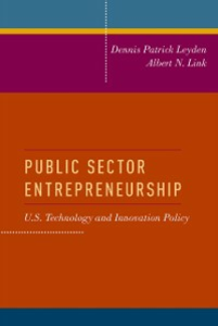 Ebook in inglese Public Sector Entrepreneurship: U.S. Technology and Innovation Policy Leyden, Dennis Patrick , Link, Albert N.
