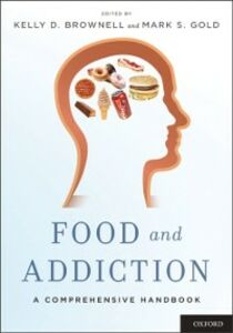 Ebook in inglese Food and Addiction: A Comprehensive Handbook -, -