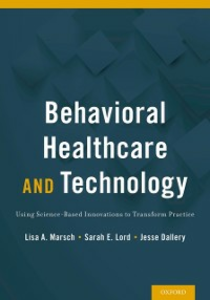 Ebook in inglese Behavioral Healthcare and Technology: Using Science-Based Innovations to Transform Practice -, -