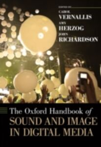 Ebook in inglese Oxford Handbook of Sound and Image in Digital Media -, -