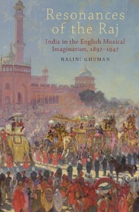 Ebook in inglese Resonances of the Raj: India in the English Musical Imagination,1897-1947 Ghuman, Nalini