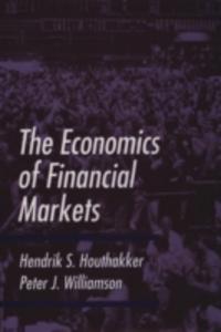 Ebook in inglese Economics of Financial Markets Houthakker, Hendrik S. , Williamson, Peter J.