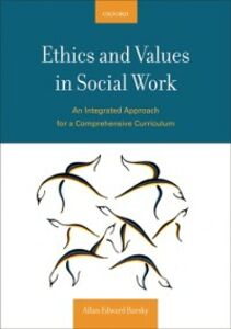 Ebook in inglese Ethics and Values in Social Work: An Integrated Approach for a Comprehensive Curriculum Barsky, Allan E.