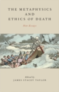 Ebook in inglese Metaphysics and Ethics of Death: New Essays -, -