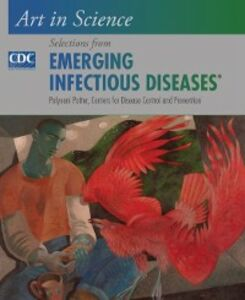 Foto Cover di Art in Science: Selections from EMERGING INFECTIOUS DISEASES, Ebook inglese di Centers for Disease Control and Prevention,Polyxeni Potter, edito da Oxford University Press