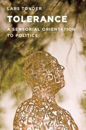 Tolerance: A Sensorial Orientation to Politics