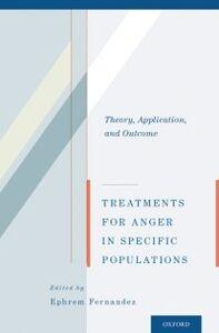 Foto Cover di Treatments for Anger in Specific Populations: Theory, Application, and Outcome, Ebook inglese di  edito da Oxford University Press