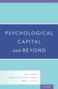 Ebook in inglese Psychological Capital and Beyond Avolio, Bruce J. , Luthans, Fred , Youssef-Morgan, Carolyn M.